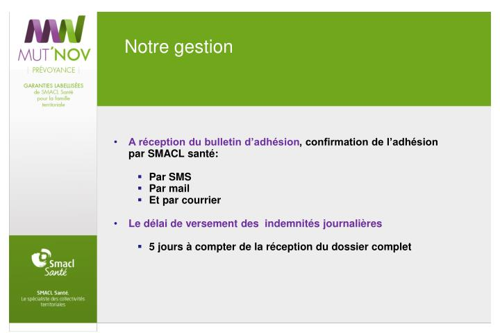 Notre gestion