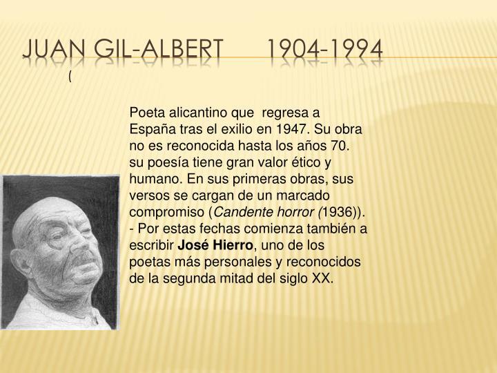 Juan Gil-Albert      1904-1994