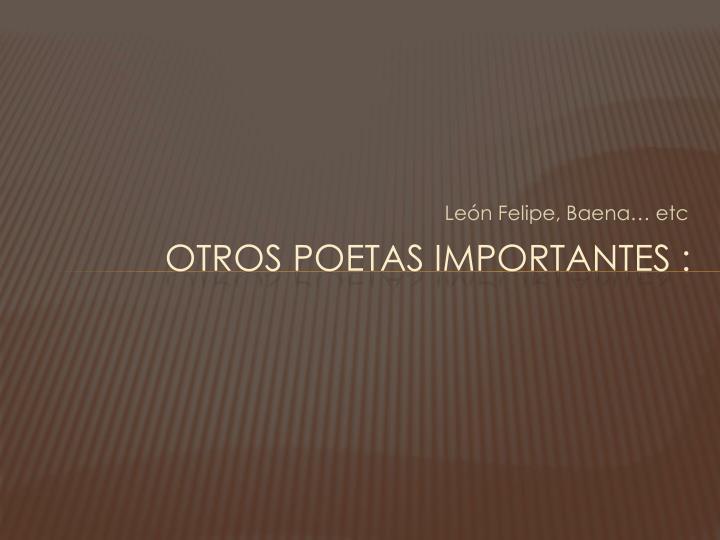 León Felipe, Baena…