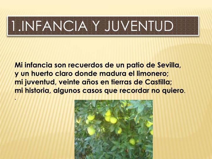 1.INFANCIA Y JUVENTUD