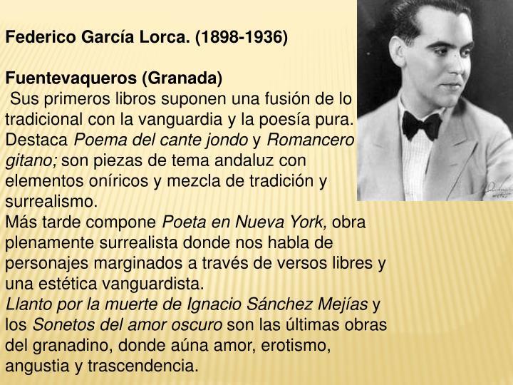 Federico García Lorca. (1898-1936)