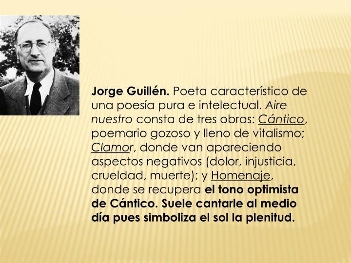 Jorge Guillén.