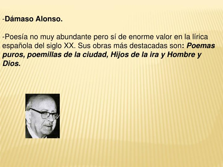 Dámaso Alonso.