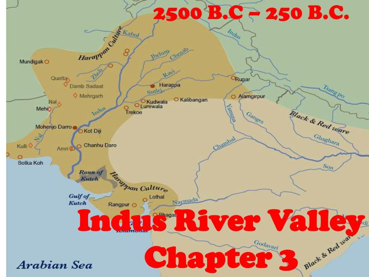 PPT - Indus River Valley Chapter 3 PowerPoint Presentation ...