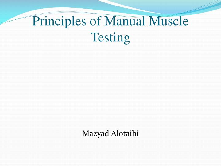 principles of manual muscle testing n.