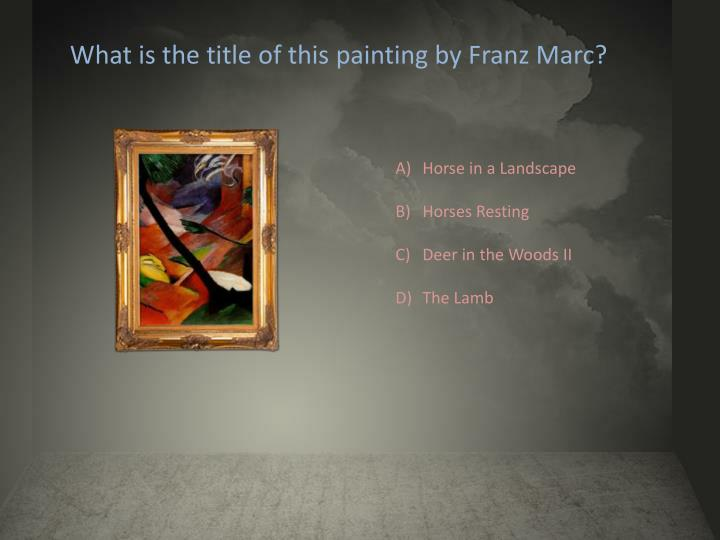 What is the title of this painting by Franz Marc?