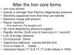 after the iron core forms