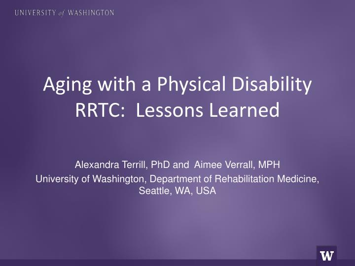 aging with a physical disability rrtc lessons learned n.