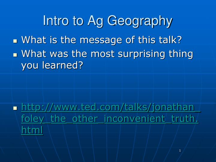 intro to ag geography n.