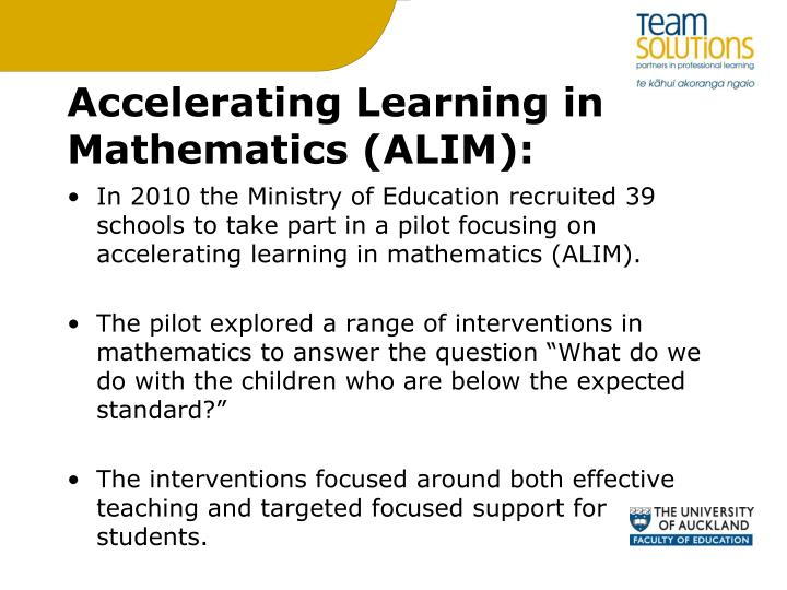 Accelerating Learning in Mathematics (ALIM):