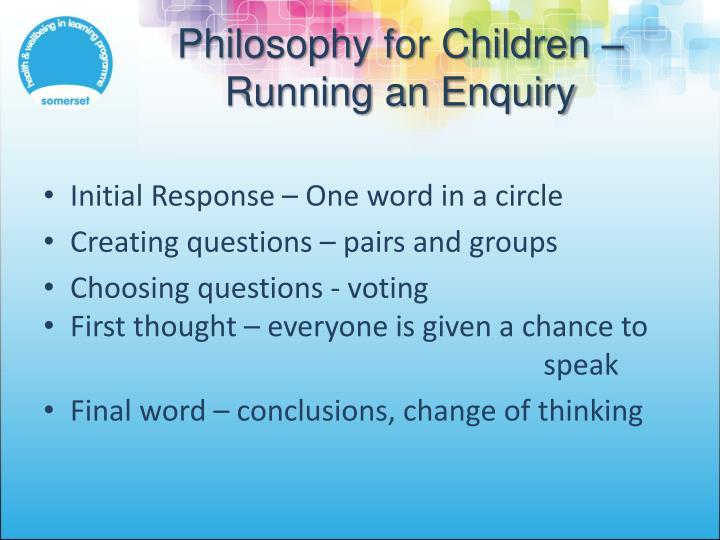 Philosophy for Children – Running an Enquiry