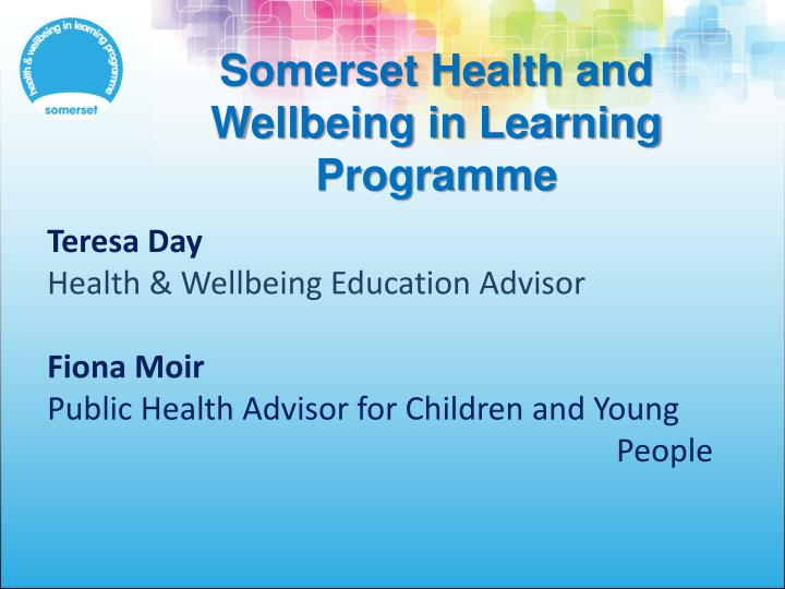 Somerset health and wellbeing in learning programme