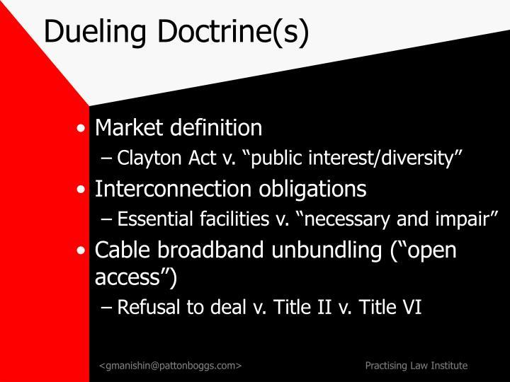 Dueling Doctrine(s)