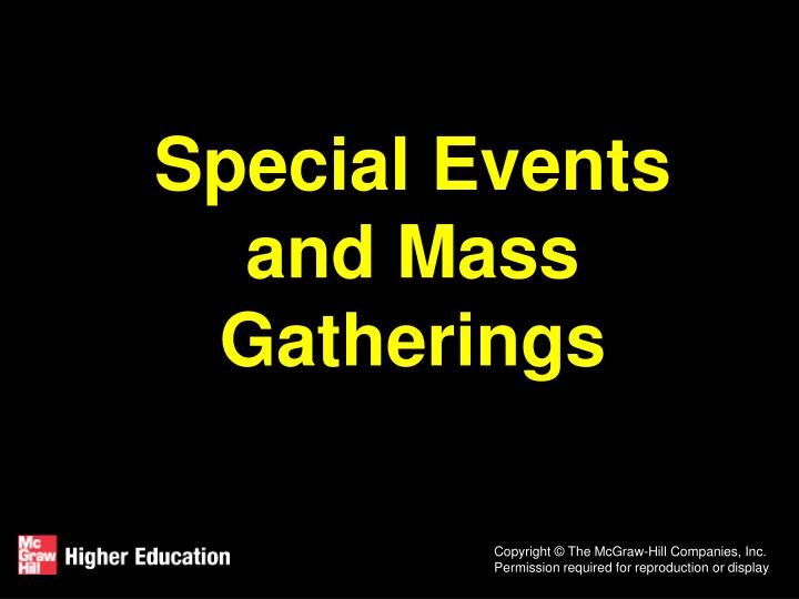special events and mass gatherings n.