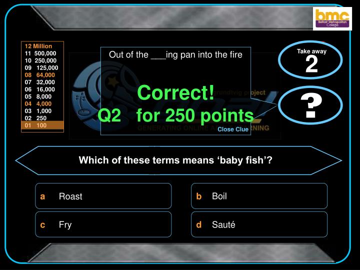 Correct q2 for 250 points