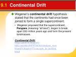 9 1 continental drift