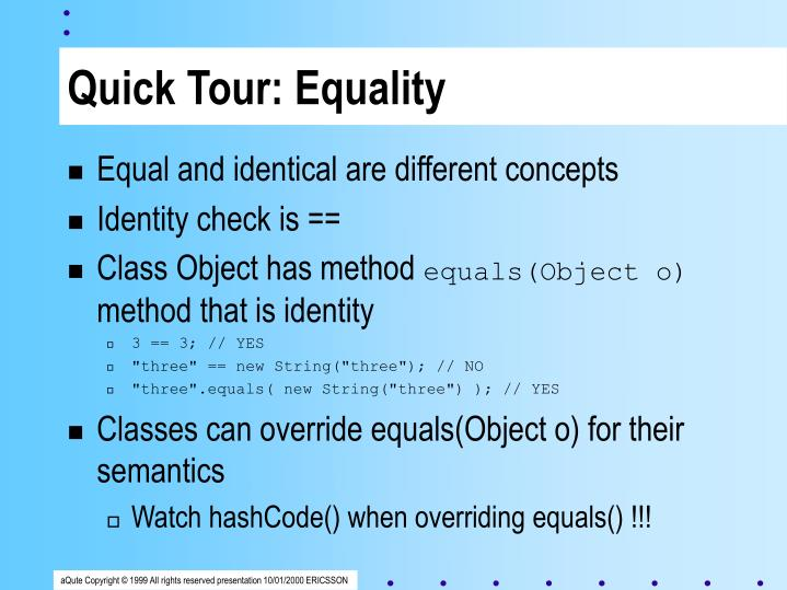 Quick Tour: Equality