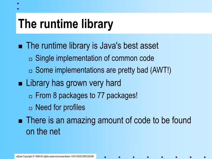 The runtime library