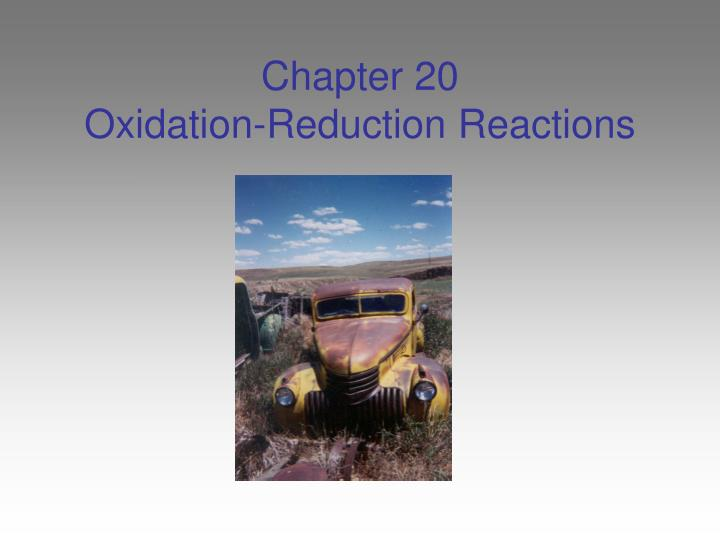 chapter 20 oxidation reduction reactions n.