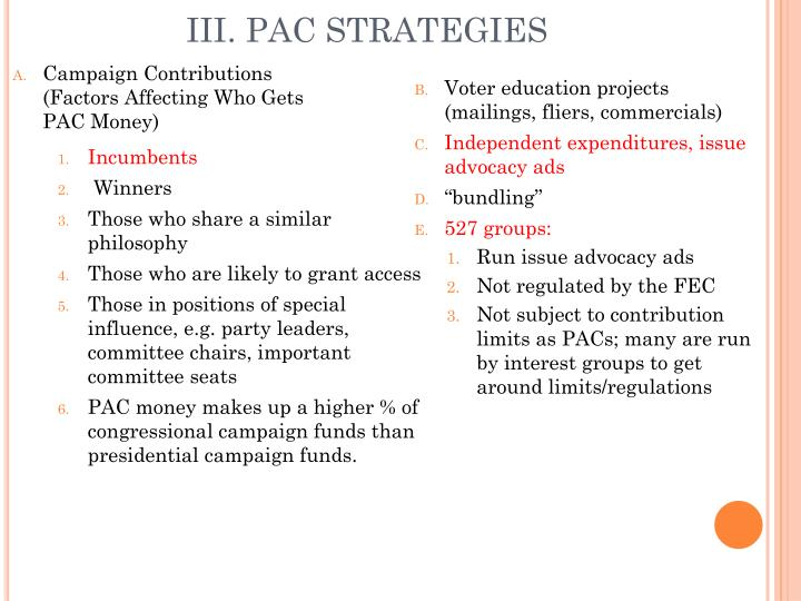 Campaign Contributions (Factors Affecting Who Gets PAC Money)