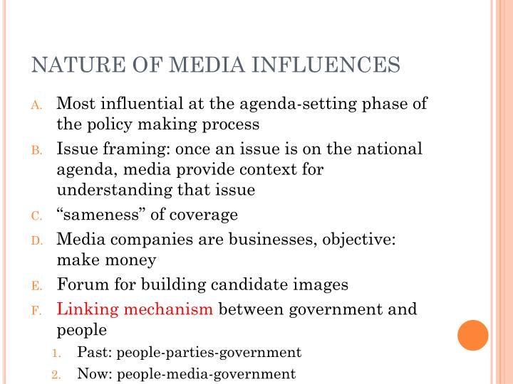 NATURE OF MEDIA INFLUENCES