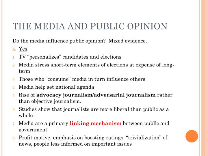 THE MEDIA AND PUBLIC OPINION