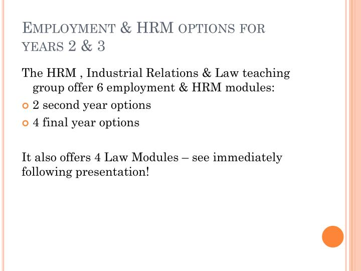 Employment hrm options for years 2 3