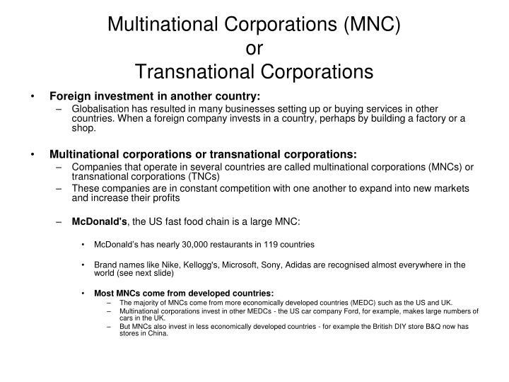 Multinational Corporations (MNC)