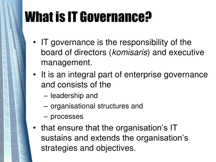 What is IT Governance?