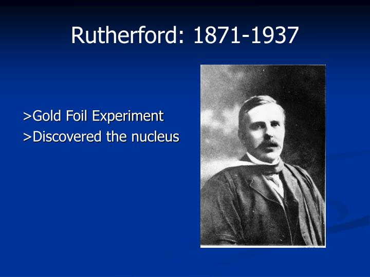 Rutherford: 1871-1937