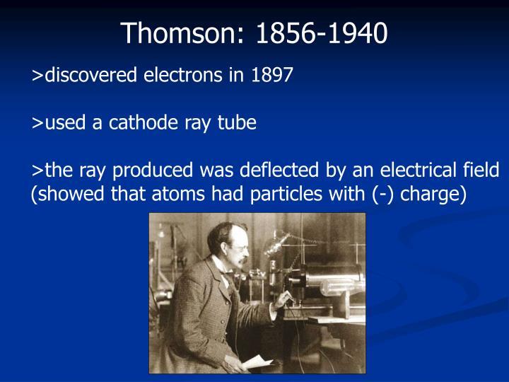 Thomson: 1856-1940