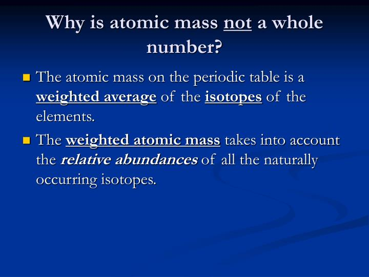 Why is atomic mass