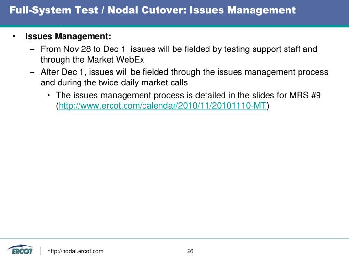 Full-System Test / Nodal Cutover: Issues Management