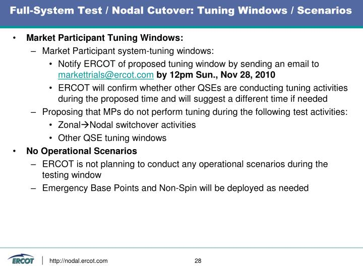 Full-System Test / Nodal Cutover: Tuning Windows / Scenarios