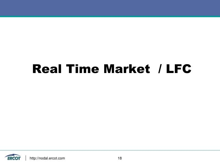 Real Time Market  / LFC