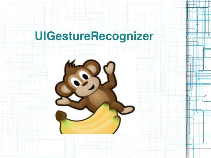 UIGestureRecognizer