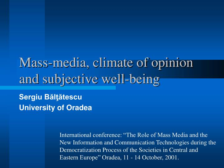 mass media climate of opinion and subjective well being n.