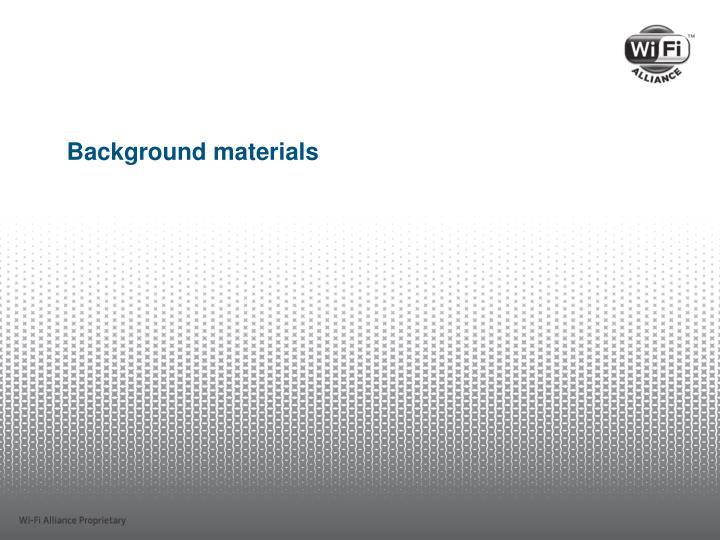 Background materials