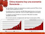 china muestra hoy una econom a floreciente