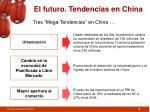 el futuro tendencias en china