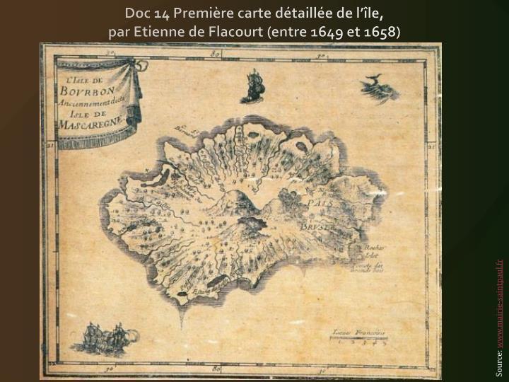 Doc 14 Première carte détaillée de l'île,