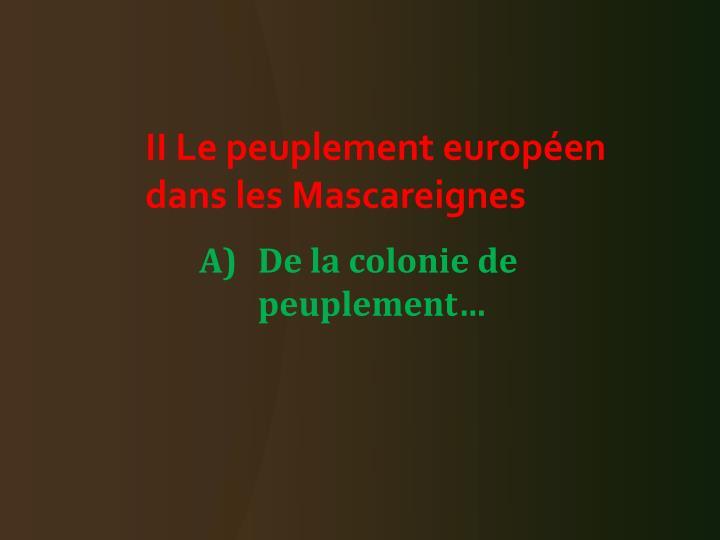 II Le peuplement européen dans les Mascareignes