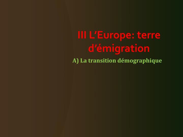III L'Europe: terre d'émigration