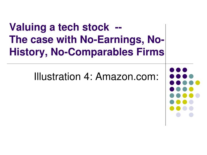 Valuing a tech stock  --