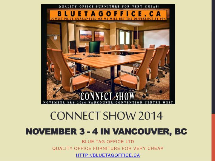 connect show 2014 november 3 4 in vancouver bc n.