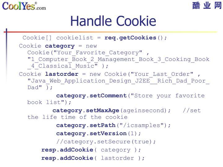 Handle Cookie