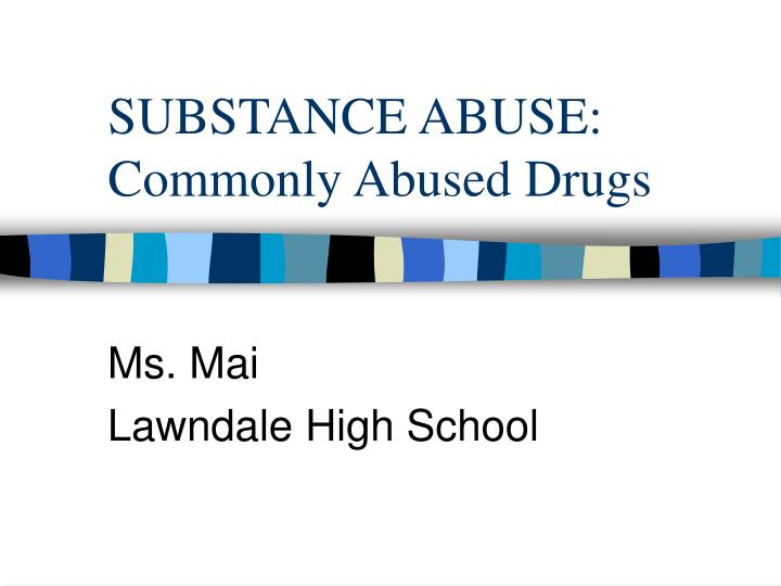 substance abuse commonly abused drugs n.