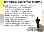responsabilidades por produtos