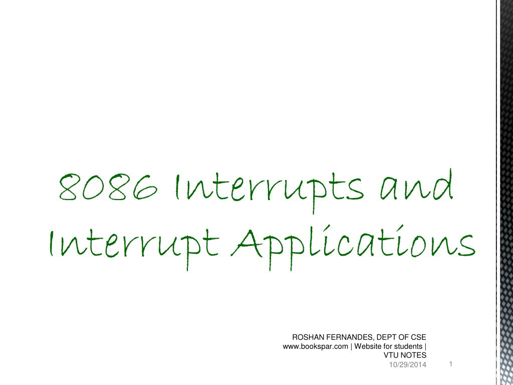PPT - 8086 Interrupts and Interrupt Applications PowerPoint