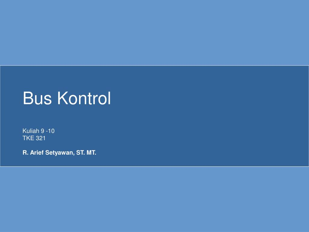 Ppt - Bus Kontrol Powerpoint Presentation  Free Download